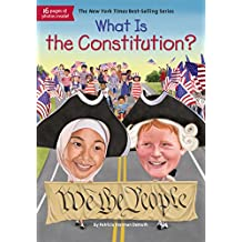 What Is the Constitution? (What Was?) (English Edition)