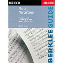Music Notation: Theory and Technique for Music Notation (Berklee Guide) (English Edition)