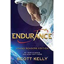 Endurance, Young Readers Edition: My Year in Space and How I Got There (English Edition)
