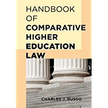 Handbook of Comparative Higher Education Law (English Edition)