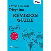 Revise AQA GCSE (9-1) Physics Higher Revision Guide (Revise AQA GCSE Science 16) (English Edition)