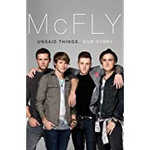 McFly - Unsaid Things...Our Story (English Edition)