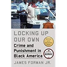 Locking Up Our Own: Winner of the Pulitzer Prize (English Edition)