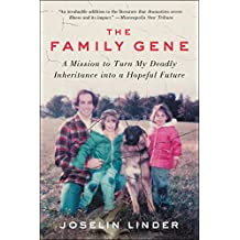 The Family Gene: A Mission to Turn My Deadly Inheritance into a Hopeful Future (English Edition)