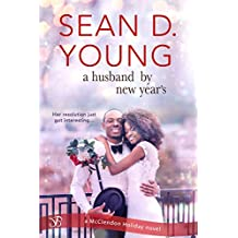 A Husband by New Year's (McClendon Holiday Book 3) (English Edition)