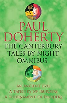 """""""The Canterbury Tales By Night Omnibus: Three gripping medieval mysteries (English Edition)"""",作者:[Doherty, Paul]"""