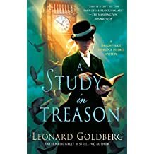 A Study in Treason: A Daughter of Sherlock Holmes Mystery (The Daughter of Sherlock Holmes Mysteries Book 2) (English Edition)