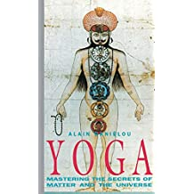 Yoga: Mastering the Secrets of Matter and the Universe (English Edition)