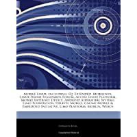 Articles on Mobile Linux, Including: Qt Extended, Mobilinux, Linux Phone Standards Forum, Access Linux Platform, Mobile Internet Device, Android (Operating System), Limo Foundation, Ubuntu Mobile, Gnome Mobile & Embedded Initiative