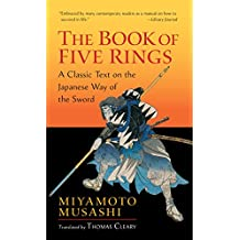 The Book of Five Rings: A Classic Text on the Japanese Way of the Sword (Shambhala Library) (English Edition)