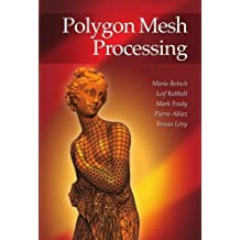 Polygon Mesh Processing (English Edition)