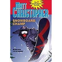 Snowboard Champ (English Edition)