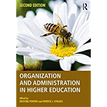 Organization and Administration in Higher Education (English Edition)