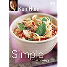 Ken Hom's Simple Thai Cookery (English Edition)