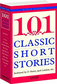 101 Classic Short Stories:經典短篇小說101篇(英文原版) (西方經典英文讀物 Book 1) (English Edition)