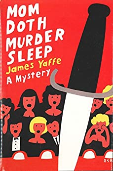 """Mom Doth Murder Sleep (Dave & Mom Book 3) (English Edition)"",作者:[Yaffe, James]"