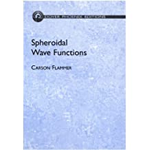 Spheroidal Wave Functions (Dover Books on Mathematics) (English Edition)