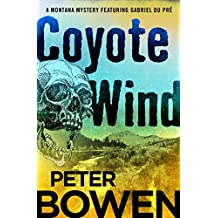 Coyote Wind (The Montana Mysteries Featuring Gabriel Du Pré Book 1) (English Edition)