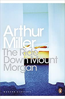 """The Ride Down Mt. Morgan (Penguin Modern Classics) (English Edition)"",作者:[Miller, Arthur]"