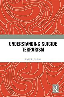 Understanding Suicide Terrorism (English Edition)