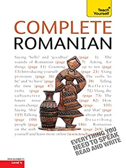 """""""Complete Romanian Beginner to Intermediate Course: Learn to read, write, speak and understand a new language with Teach Yourself (Complete Languages) (English Edition)"""",作者:[Deletant, Dennis, Alexandrescu, Yvonne]"""