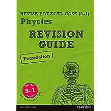 Revise Edexcel GCSE (9-1) Physics Foundation Revision Guide (REVISE Edexcel GCSE Science 11) (English Edition)
