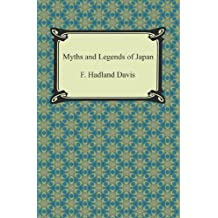 Myths and Legends of Japan (English Edition)