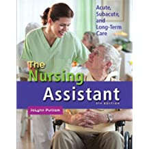 The Nursing Assistant: Acute, Subacute, and Long-Term Care (English Edition)