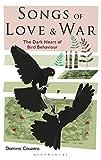 Songs of Love and War: The Dark Heart of Bird Behaviour (平装) [Pre-order 18-12-2018]