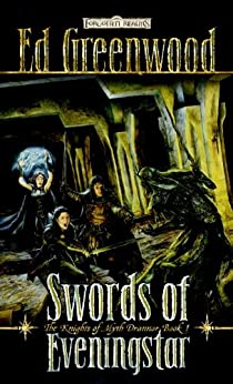 """Swords of Eveningstar: The Knights of Myth Drannor, Book I (Forgotten Realms: The Knights of Myth Drannor 1) (English Edition)"",作者:[Greenwood, Ed]"