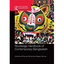 Routledge Handbook of Contemporary Bangladesh (English Edition)