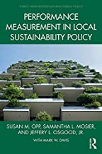 Performance Measurement in Local Sustainability Policy (Public Administration and Public Policy) (English Edition)