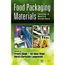 Food Packaging Materials: Testing & Quality Assurance (English Edition)