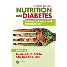 Nutrition and Diabetes: Pathophysiology and Management (English Edition)