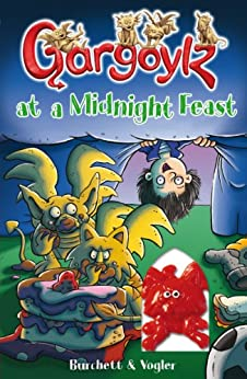 """Gargoylz at a Midnight Feast (English Edition)"",作者:[Burchett, Jan, Vogler, Sara]"