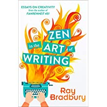 Zen in the Art of Writing (English Edition)
