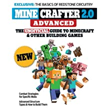 Minecrafter 2.0 Advanced: The Unofficial Guide to Minecraft & Other Building Games (English Edition)