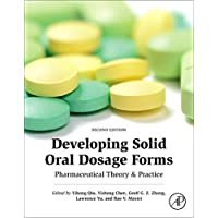 Developing Solid Oral Dosage Forms, Second Edition: Pharmaceutical Theory and Practice