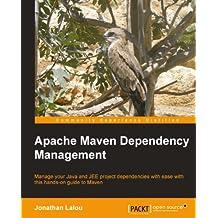 Apache Maven Dependency Management (English Edition)