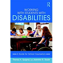 Working with Students with Disabilities: A Guide for Professional School Counselors (English Edition)