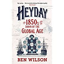 Heyday: Britain and the Birth of the Modern World (English Edition)