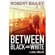 Between Black and White (McMurtrie and Drake Legal Thrillers Book 2) (English Edition)