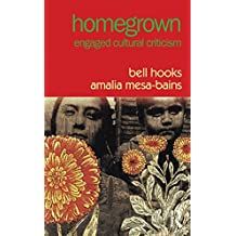 Homegrown: Engaged Cultural Criticism (English Edition)