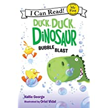 Duck, Duck, Dinosaur: Bubble Blast (My First I Can Read) (English Edition)