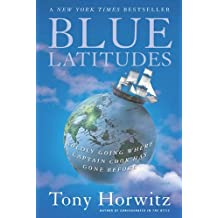 Blue Latitudes: Boldly Going Where Captain Cook Has Gone Before (English Edition)