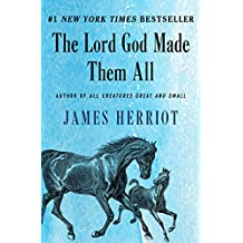 The Lord God Made Them All (All Creatures Great and Small Book 4) (English Edition)