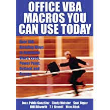 Office VBA Macros You Can Use Today: Over 100 Amazing Ways to Automate Word, Excel, PowerPoint, Outlook, and Access (English Edition)