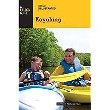Basic Illustrated Kayaking (Basic Illustrated Series) (English Edition)