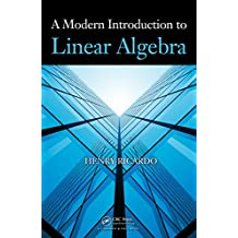A Modern Introduction to Linear Algebra (English Edition)