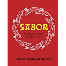 Sabor: Flavours from a Spanish Kitchen (English Edition)